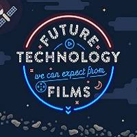 Future Technology we can Expect From Films